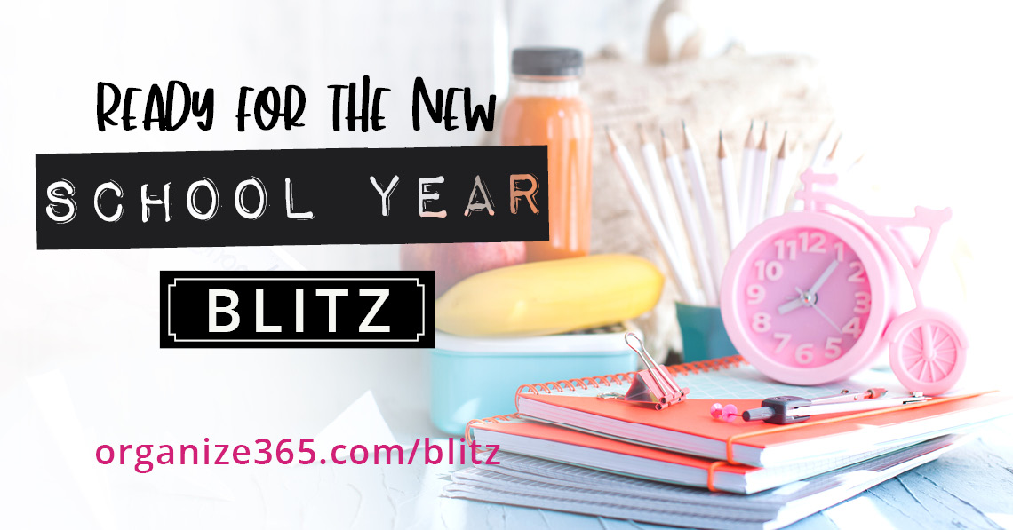 New School Year Blitz | Organize 365