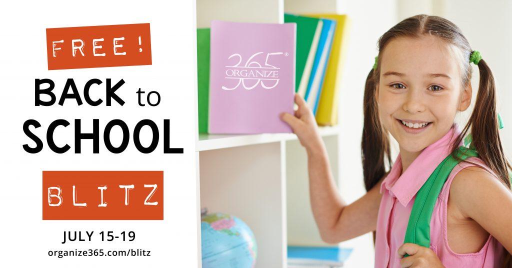Back to School Blitz 2019 | Organize 365