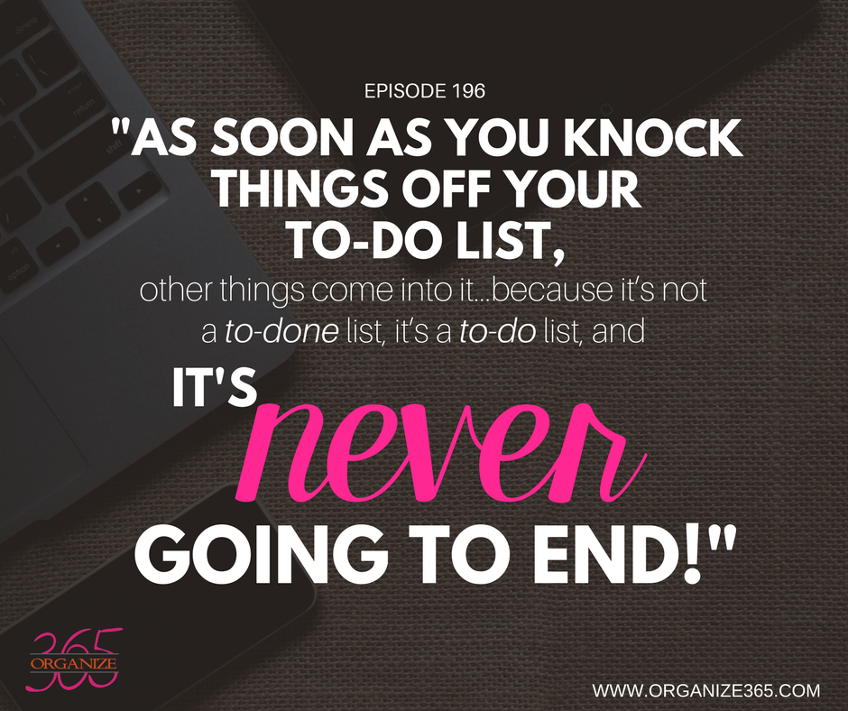 Your To-Do List Is Never-Ending   Organize 365