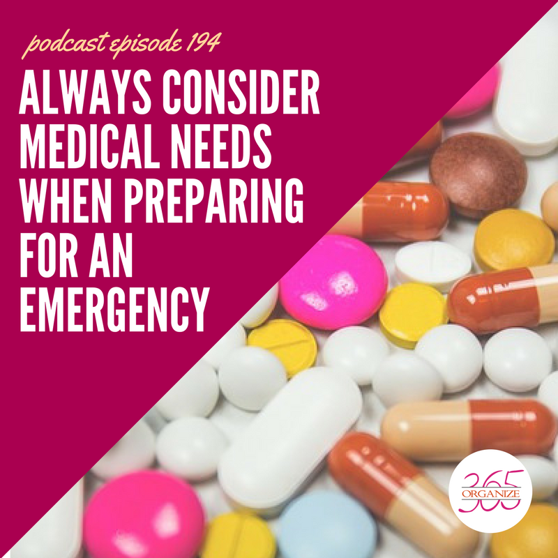 Medical Needs In An Emergency | Organize 365