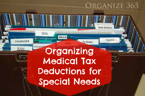 Organizing Medical Tax Deductions | From paperwork to tax deductions and from pills to therapy, Professional organizer Lisa Woodruff shows you how to organize your kid's medical needs.