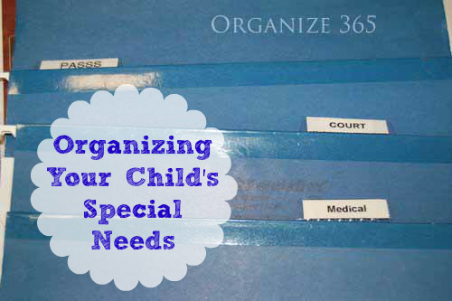 Organizing Your Child's Special Needs | From paperwork to tax deductions and from pills to therapy, Professional organizer Lisa Woodruff shows you how to organize your kid's medical needs.