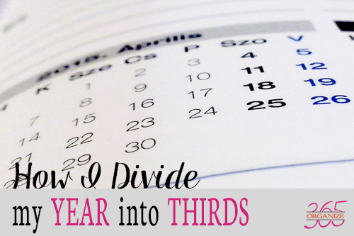 How I Divide My Year into Thirds