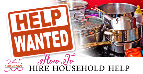 How to Hire Household Help