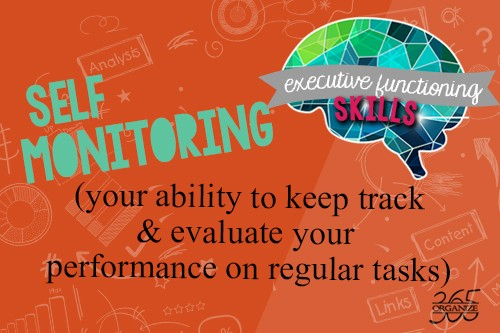 Self Monitoring | How ADHD affects the executive functioning skills of task initiation and self monitoring.
