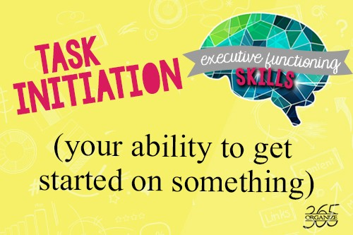 Task Initiation | How ADHD affects the executive functioning skills of task initiation and self monitoring.